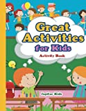 Great Activities for Kids Activity Book - Best Reviews Guide