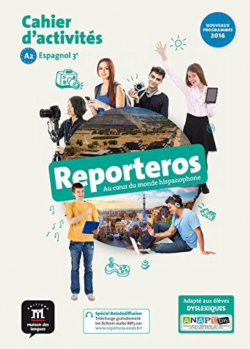 Espagnol 3e A2 Reporteros : Cahier d