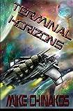 Terminal Horizons, Mike Chinakos, 1492713627