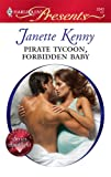 Pirate Tycoon, Forbidden Baby, Janette Kenny, 0373128401