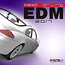 Best Driving EDM 2017