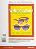 The Writer's World : Paragraphs and Essays, Gaetz, Lynne and Phadke, Suneeti, 0321963938