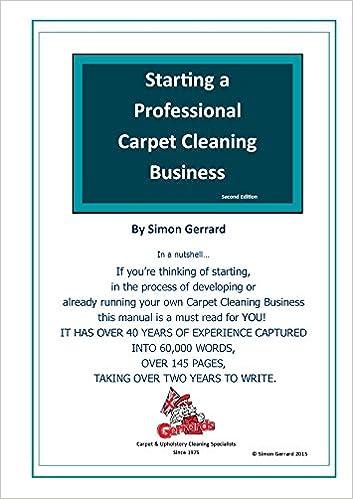 Starting a Professional Carpet Cleaning Business: Amazon.co.uk: Simon Gerrard, Sharon Gerrard: 9781513609249: Books