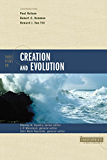 Three Views on Creation and Evolution (Counterpoints: Bible and Theology)