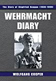 Wehrmacht Diary: The Story of Siegfried Knappe