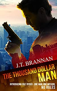 The Thousand Dollar Man by J.T. Brannan ebook deal
