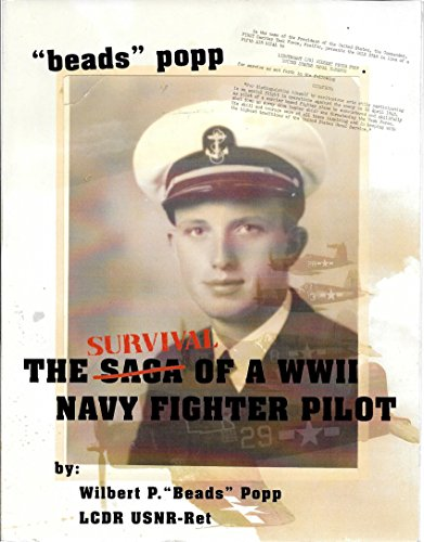 The Survival of a WWII Navy Fighter Pilot