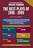 The Best Plays of 1998-1999 (Otis Guernsey / Burns Mantle Theater Yearbook)