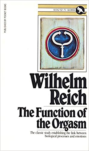 Wilhem reich function of orgasm
