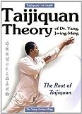 Taijiquan Theory of Dr. Yang, Jwing-Ming, Yang Jwing-Ming, 0940871432