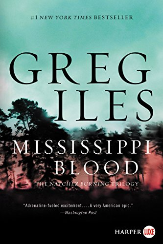 Mississippi Blood: A Novel (Penn Cage Novels)