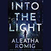 Into the Light | Aleatha Romig