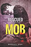 img - for Rescued from the Mob book / textbook / text book