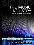 The Music Industry: Music in the Cloud (DMS - Digital Media and Society)