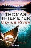 Devil's River: Thriller
