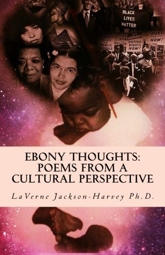 Ebony Thoughts: Poems From A Cultural Perspective pdf epub