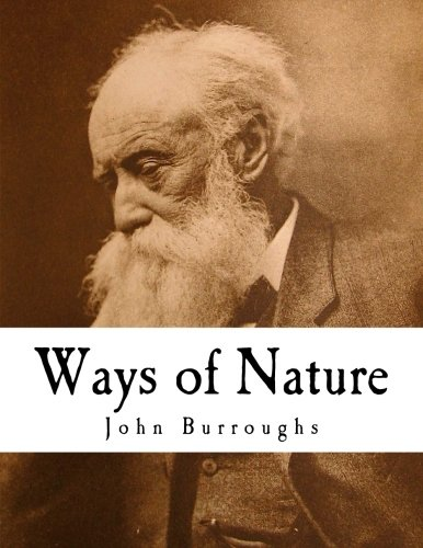 Ways of Nature: John Burroughs
