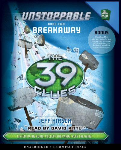 The 39 Clues: Unstoppable Book 2: Breakaway - Audio