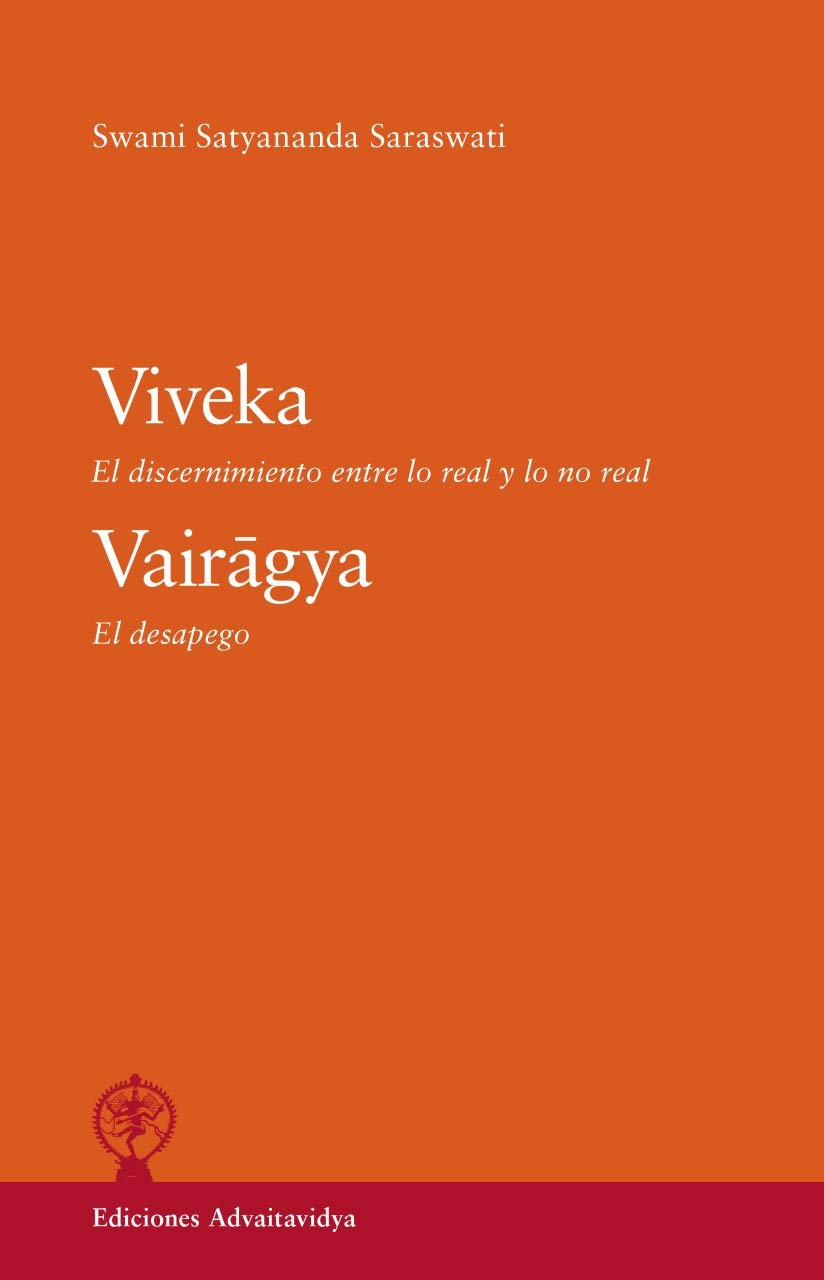 Viveka. El discernimiento entre lo real y lo no real ...