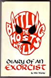 Battling the Hosts of Hell: Diary of an Exorcist