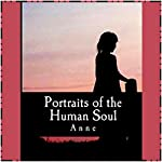 Portraits of the Human Soul: Short Biographies |  Anne