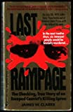 Last Rampage: The Shocking, True Story of an Escaped Convict