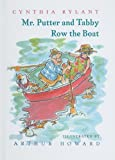 Mr. Putter and Tabby Row the Boat, Cynthia Rylant, 0780778103