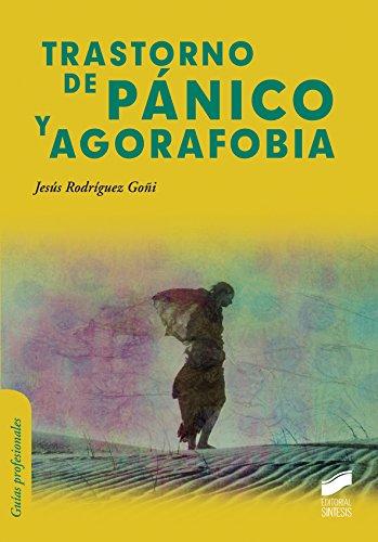 Descargar Libro Trastorno De Pánico Y Agorafobia Jesús Rodríguez Goñi