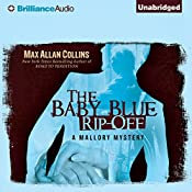 The Baby Blue Rip-Off: A Mallory Novel, Book 1 | Max Allan Collins