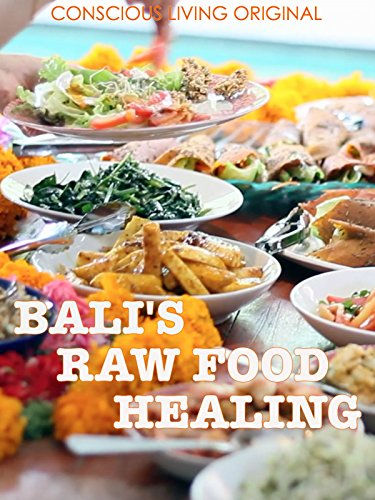 Bali's Raw Food Healing