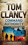 Command Authority: Kampf um die Krim - Thriller (JACK RYAN, Band 16)