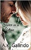 Twice in a Lifetime: A love story you'll never forget! (Cedar Creek Saga Book 1)