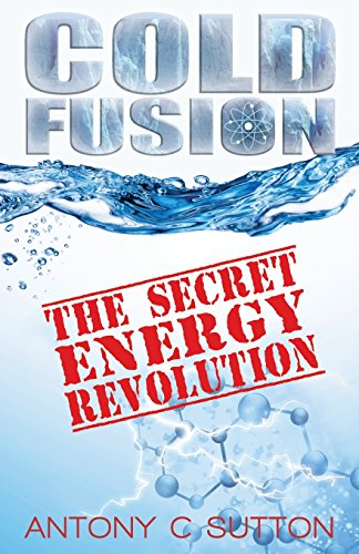 Cold Fusion: The Secret Energy Revolution