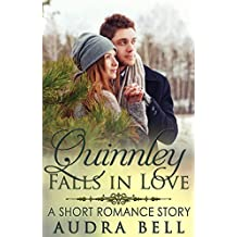 Quinnley Falls in Love: A Short Romance Story