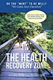 THE HEALTH RECOVERY ZONE