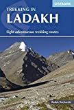 Trekking in Ladakh: Eight adventurous trekking routes (Cicerone Guides)
