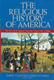 The Religious History of America, Edwin S. Gaustad and Leigh E. Schmidt, 0060630574