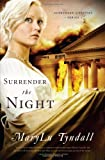 Surrender the Night (Surrender to Destiny)