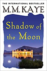 M. M. Kaye, author of The Far Pavilions, sweeps her readers back to the vast, glittering, sunbaked continent of India. Shadow of the Moon is the story of Winter de Ballesteros, a beautiful English heiress who has come to India to be married. ...