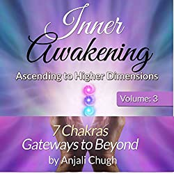 Inner Awakening: Ascending to Higher Dimensions, Vol. 3