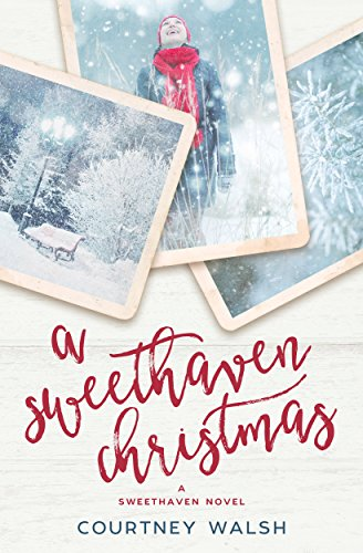 A Sweethaven Christmas by [Walsh, Courtney]