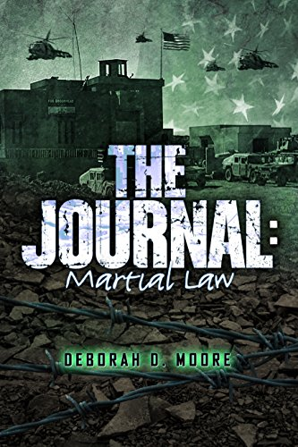 The Journal: Martial Law by [Moore, Deborah D.]