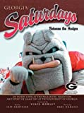 img - for Georgia Saturdays: Between the Hedges by Jeff Dantzler (2004-09-01) book / textbook / text book