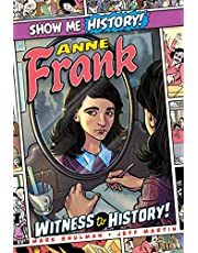 Anne Frank: Witness to History!
