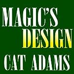 Magic's Design | Cat Adams
