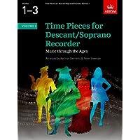 Time Pieces for Descant/Soprano Recorder, Volume 1: v. 1 (Time Pieces (ABRSM))
