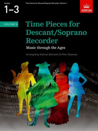 (Time Pieces for Descant/soprano Recorder: v. 1)