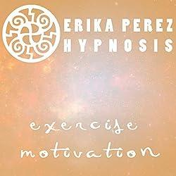 Motivacion Para Hacer Ejercicio Hipnosis [Exercise Motivation Hypnosis]
