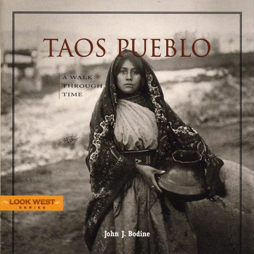 Taos Pueblo: A Walk Through Time, Third Edition (Look West) PDF