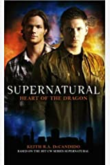Supernatural: Heart of the Dragon Kindle Edition
